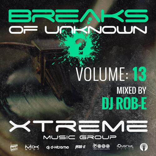 Breaks Of Unknown Vol. 13 - DJ Rob-E