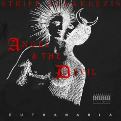 Angel and the Devil by Strife Asaakeezis (Euthanasia Records)