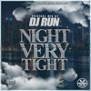 Night Very Tight By Dj Run