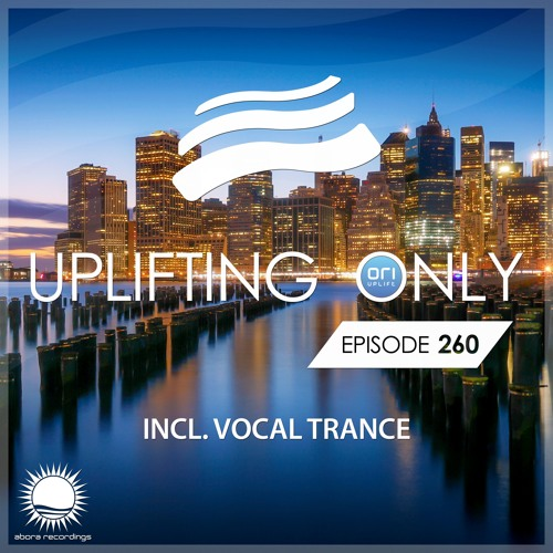 Uplifting Only 260 (Feb 1, 2018) [incl. Vocal Trance] [wav]