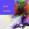 Blue Nights- CoLoUrS