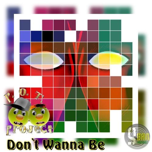 Don't Wanna Be