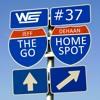 The Go Home Spot Episode 037: Brah-La-La-La HA!