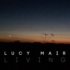 Living - Lucy Mair