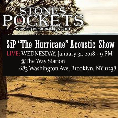 Hurricane Set | Way Station | Stones in Pockets Jan 2018