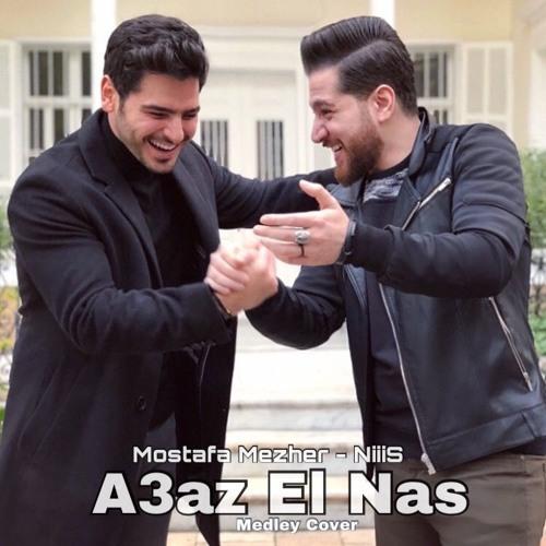 A3az El Nas - Mostafa Mezher / NiiiS (FADEL SHAKER MEDLEY COVER ) | مصطفي مزهر - أعز الناس