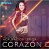 Agrupación Lérida - Corazón De Piedra Activo Records™2018 ROYER -HD