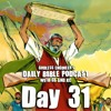 Moses Smashes The Ten Commandments || GE's Daily Bible Podcast, Day 31