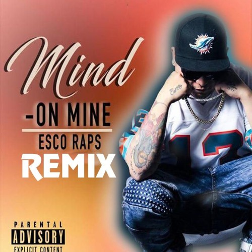 Esco Raps - Mind On Mine (Remix)