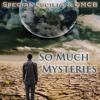 So Much Mysteries - Special Cecilia & OMCB