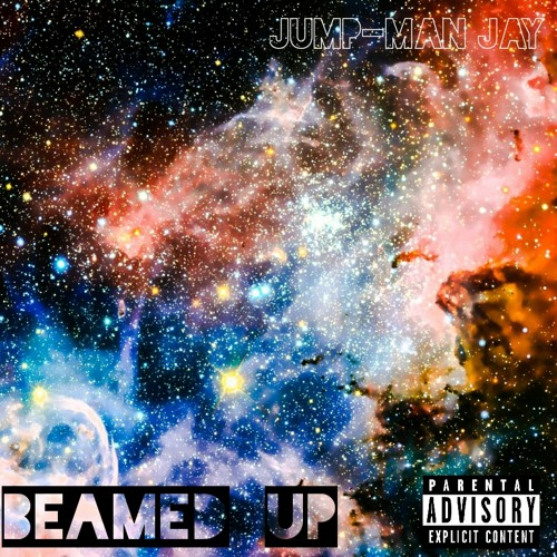 Beamed Up [Prod. by Jump-Man Jay]
