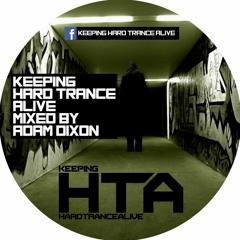 KeepingHardTrance Alive Mixed By ADAMDIXON