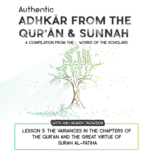 Lesson 5: The variances in the Chapters of the Qur'an and the Great Virtue of Surah Al-Fatiha