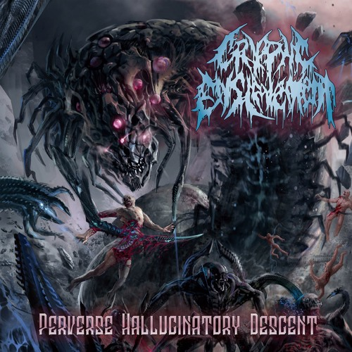 Cryptic Enslavement - Perverse Hallucinatory Descent