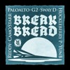 Hi-Lite Records - Break Bread