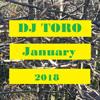 DJ TORO - January 2018