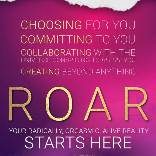 Live Your ROAR- Global
