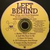 Left Behind - Better Than A Dream