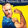 The Patriarchy Show Episode #17 - To Russia With War