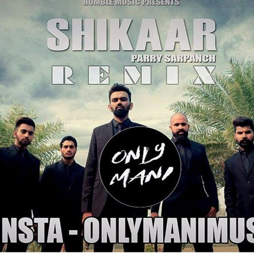 shikaar song parry sarpanch