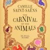 1 - Camille Saint-Saëns Carnival of the Animals - The Aquarium