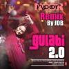 Gulabi Aankhen 2.0 By Amaal Mallik, Tulsi Kumar & Yash Narvekar. ( Bollywood Movie ) Remix By JDB