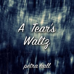 A Tear's Waltz