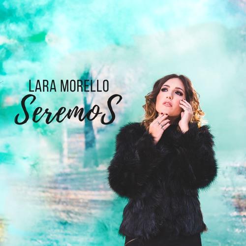 SEREMOS - Lara Morello #Saltemos