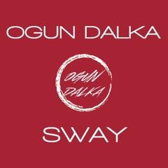 Ogun Dalka - Sway