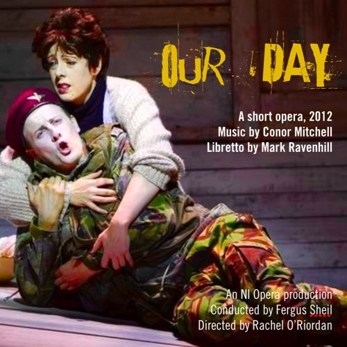 OUR DAY a short opera
