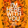 Wizardshoes, Wou-Wou & The Wormling, Blankets, and the Couch King - I'm Here With You