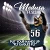 """Put Your Hands Up """"Fly Eagles Fly"""" Medusa ft. Sczar"""
