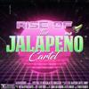 Jalapeno Cartel - Rise Of The Jalapeno Cartel    Alien Records