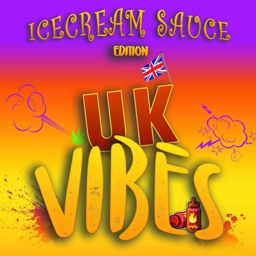 IceCream Sauce -- Edition UK Vibes (TruchaGang)