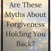 The Myths Of Forgiveness (1 - 28 - 18).WAV