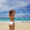 Thank You Believe Its My Life (Deep Mashup Remix)