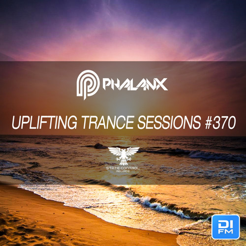 DJ Phalanx - Uplifting Trance Sessions EP. 370 / 04.02.2018 on DI.FM