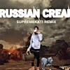 "SUPREMEKATI ""russian cream"" (Remix)"
