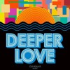 Deeper Love Original Mix