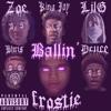 Frostie - Ballin' ft. Deuce.Vevo, King Jay!, LilG, Bhris, Zoe (PROD. FROSTIE)
