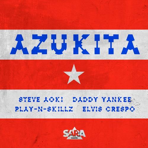 Steve Aoki, Daddy Yankee, Play-N-Skillz, Elvis Crespo - Azukita (Sara Martín Edit)COPYRIGHT