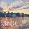 Summer Of 1960