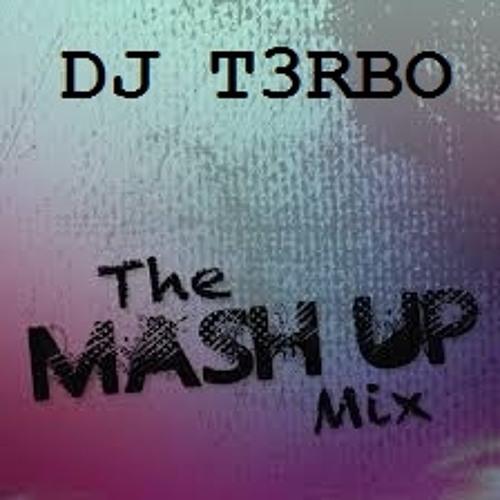 DJ T3RBO's Bonus Mashup Mix