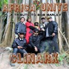 Africa Unite  Clinark (Tribute to Bob Marley}