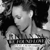 Rihanna - We Found Love Ft. Calvin Harris - Razak RMX  (TEST)