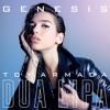 Dua Lipa - Genesis (Toy Armada Remix)