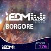 IEDM Radio Episode 176: Borgore