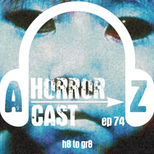 Ep 74 - Ju - On - H8 To Gr8