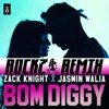 Bom Diggy (Rockz Remix)
