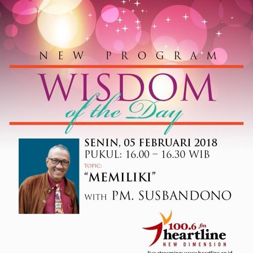 Wisdom of The Day - Memiliki